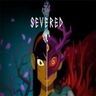 Download game Severed for free and Rumble stars for iPhone and iPad.