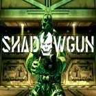 Download game Shadow Gun for free and Creavures for iPhone and iPad.