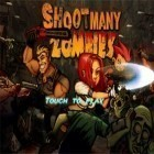 Download game Shoot Many Zombies! for free and Era of legends for iPhone and iPad.