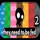 Download game They Need To Be Fed 2 for free and TETRIS for iPhone and iPad.
