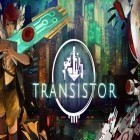 Download game Transistor for free and Fury survivor: Pixel Z for iPhone and iPad.