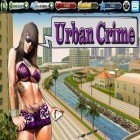 Download game Urban Crime for free and Car Club:Tuning Storm for iPhone and iPad.