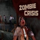 Download game Zombie Crisis 3D for free and Fury survivor: Pixel Z for iPhone and iPad.