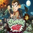 Download game Zombie Smash for free and Office Gamebox for iPhone and iPad.