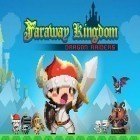 Download game Faraway kingdom: Dragon raiders for free and A few days left for iPhone and iPad.