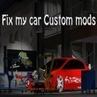 Download game Fix my car: Custom mods for free and FIFA 13 by EA SPORTS for iPhone and iPad.