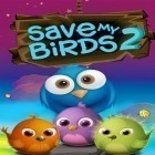 Download game Save my birds 2 for free and Angry Birds for iPhone and iPad.