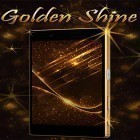 Download live wallpaper Golden shine for free and Magic by AppQueen Inc. for Android phones and tablets .